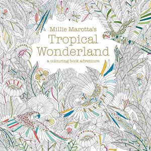 Millie Marcotta's Tropical Wonderland
